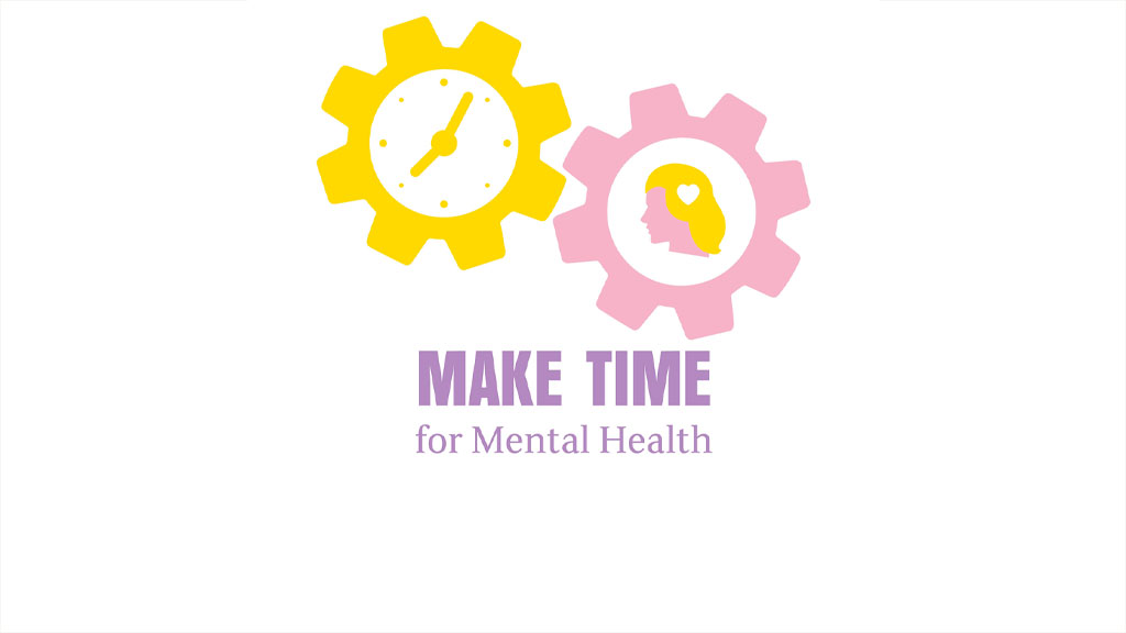 Make Time for Mental Health